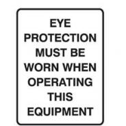 SIGN EYE PROTECTION MUST BE WORN 450X300 POLY  835368