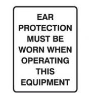 SIGN EAR PROT M/BE/WORN 450X300 POLY  835778