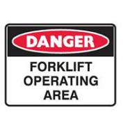 BRADY SIGN DANGER FORKLIFT OPERATING AREA 300x225 POLY  841658