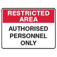 SIGN RESTRICTED AREA 450mm x 300mm POLY  845082