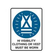 SIGN HI VIZ CLOTHING MUST BE WORN POLY 300 X 225   852627