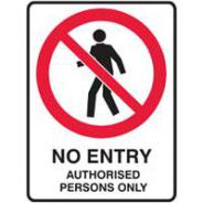 BRADY SIGN NO ENTRY AUTH PERSONS POLY 300x450 835202