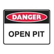 BRADY DANGER OPEN PIT SIGN 600 X 450 POLY   842261